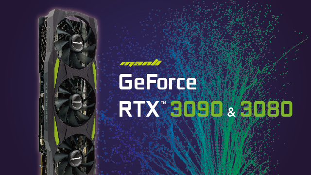 Manli GeForce RTX™ 3090 & 3080 (10G) Released